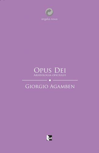 Opus Dei. Arheologia oficiului (Homo sacer II, 5)