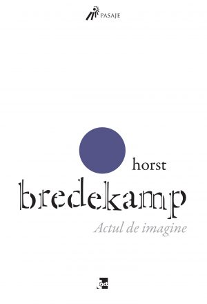 Horst Bredekamp-Actul-de-imagine