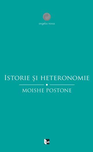 Istorie și heteronomie. Eseuri critice