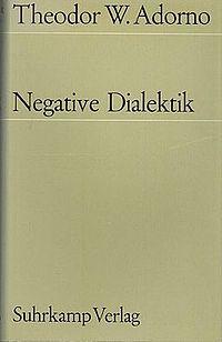 Theodor W. Adorno Dialectica negativa