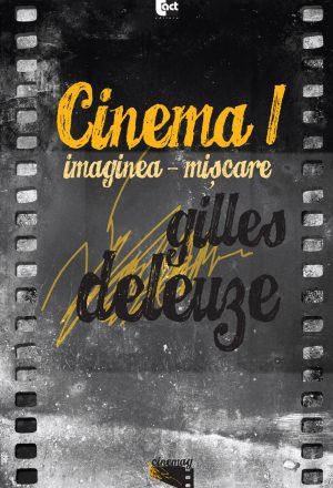 CINEMA 1. Imaginea-mişcare