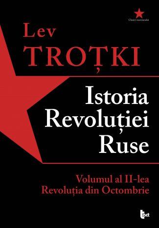 Istoria Revoluției Ruse. Volumul al II-lea. Revoluția din Octombrie