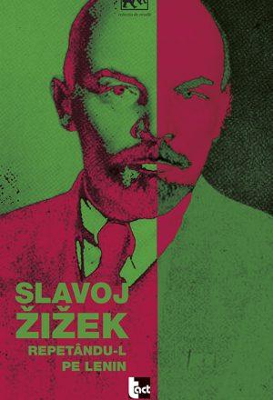 Repetându-l pe Lenin